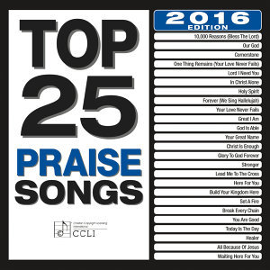 Top 25 Praise Songs - 2016 Edition