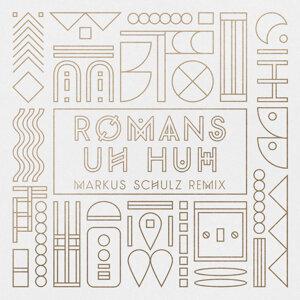 Uh Huh - Markus Schulz Remix