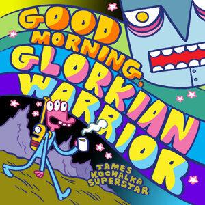 Good Morning, Glorkian Warrior