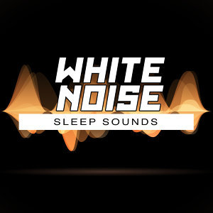 White Noise Sleep Sounds