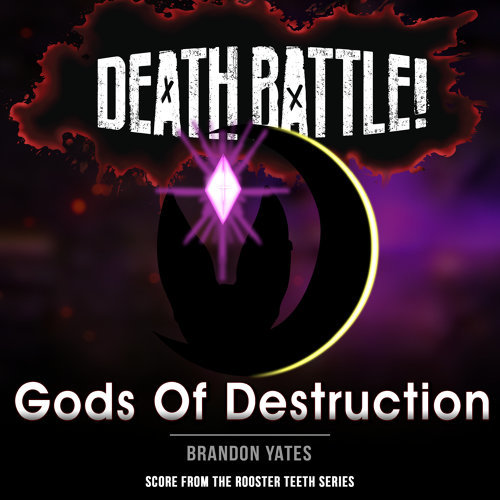 Death Battle: Gods of Destruction (From the Rooster Teeth Series)
