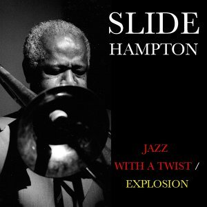 Jazz With a Twist / Explosion