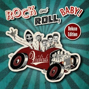 Rock And Roll, Baby! - Deluxe Edition