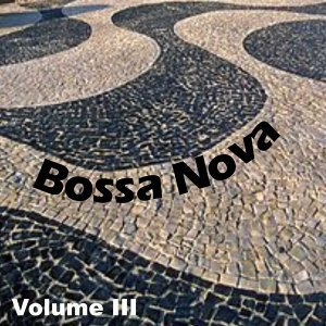 Bossa Nova, Vol. III
