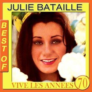 Julie Bataille Best Of - Vive les années 70
