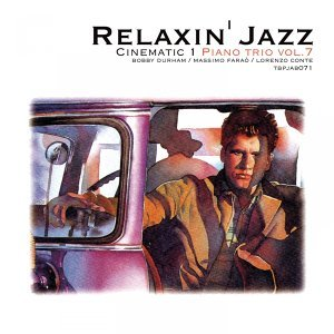 Relaxin' Jazz: Cinematic, Piano Trio, Vol. 7 - Anonimo Veneziano