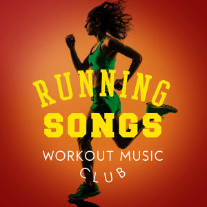 Running Songs Workout Music Club