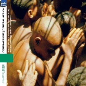 Centre Afrique: Anthologie de la musique de Pygmés Aka - Central africa: Musical anthology of the aka pygmies