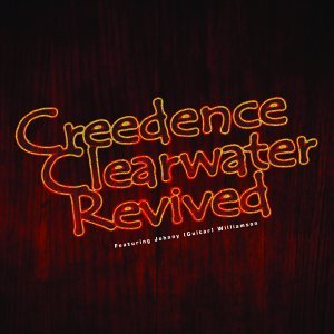 Creedence Clearwater Revived - Featuring Johnny (Guitar) Williamson