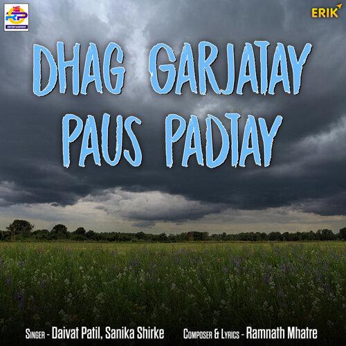 Dhag Garjatay Paus Padtay