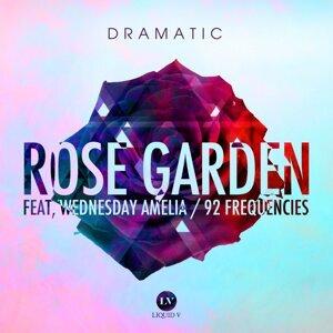 Rose Garden / 92 Frequencies