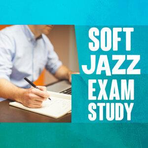 Soft Jazz Exam Study