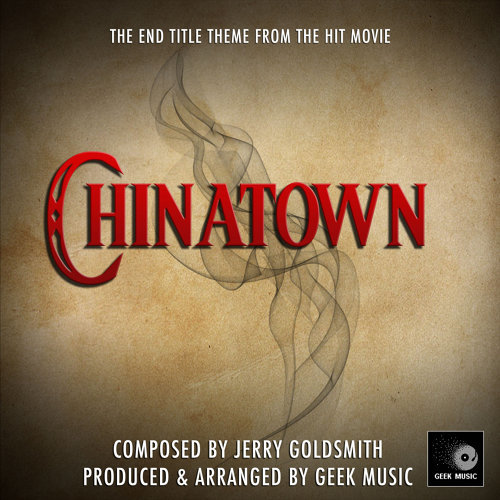 """End Title Theme (From """"Chinatown"""")"""