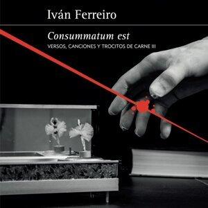 Consummatum est - Versos, canciones y trocitos de carne III