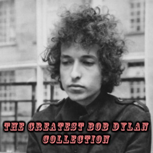 The Greatest Bob Dylan Collection