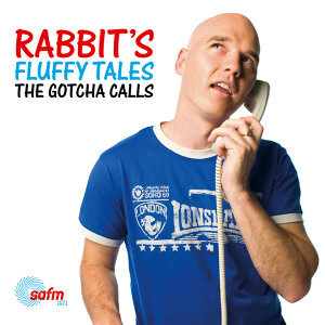 Rabbit's Fluffy Tales: The Gotcha Calls
