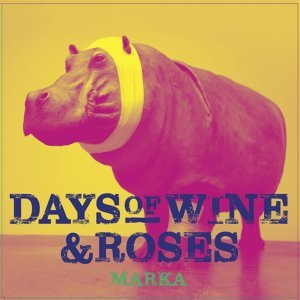 Days of Wine and Roses
