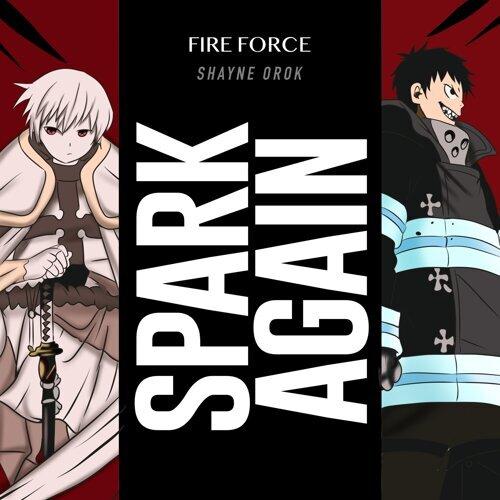 "Spark-Again (From ""Fire Force Season 2"")"