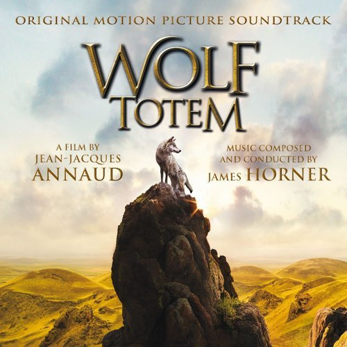 Wolf Totem Original Soundtrack