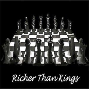 Richer Than Kings