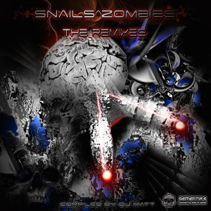 Snails Zombies - The Remixes