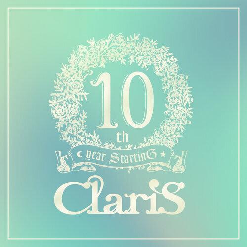 ClariS 10th year StartinG 仮面(ペルソナ)の塔 - #1 エンカウンター (出会い)