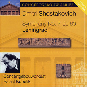 "Shostakovich: Symphony No. 7 in C Major ""Leningrad"""