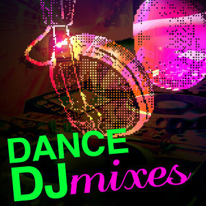 Dance DJ Mixes