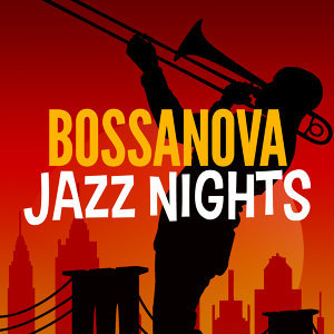 Bossanova Jazz Nights