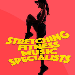 Stretching Fitness Music Specialists