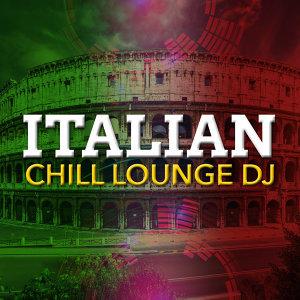 Italian Chill Lounge DJ