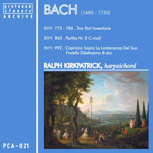 Bach: Two Part Inventions - Partita No. 2, BWV 862 - Capriccio sopra la lontananza del suo fratello dilettissimo, BWV 992