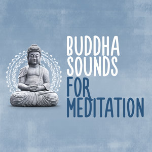 Buddha Sounds for Meditation