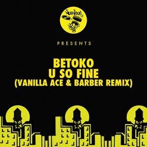 U So Fine - Vanilla Ace & Barber Remix