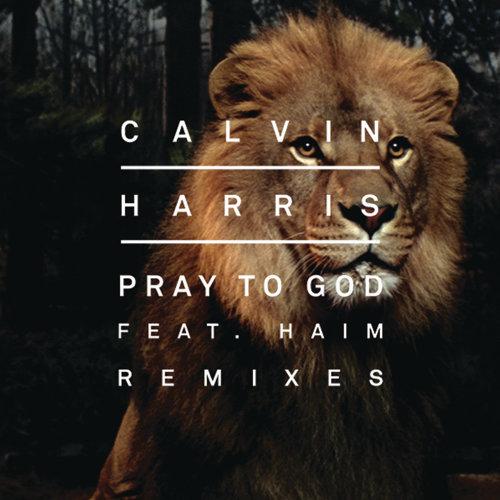 Pray to God (Remixes)