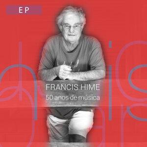Francis Hime - 50 Anos de Música (Ao Vivo) - EP