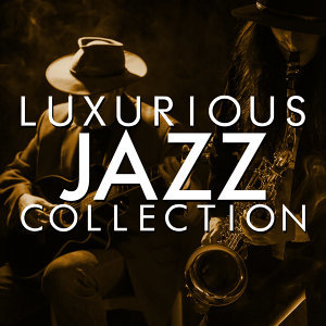 Luxurious Jazz Collection