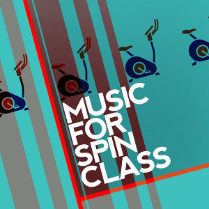 Music for Spin Class
