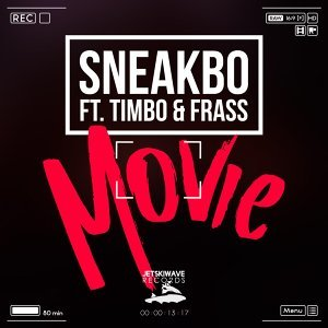Movie (feat. Timbo & Frass)