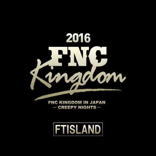 Live 2016 FNC KINGDOM -CREEPY NIGHTS-