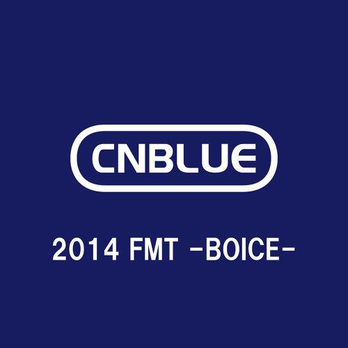 Live-2014 FMT -BOICE-