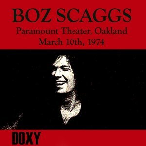 Paramount Theater, Oakland, March 10th, 1974 - Doxy Collection, Remastered, Live on Ksan Fm Broadcasting