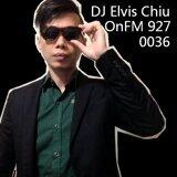 Elvis Chiu OnFM 0036