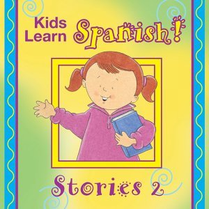 Kids Learn Spanish Stories, Vol. 2