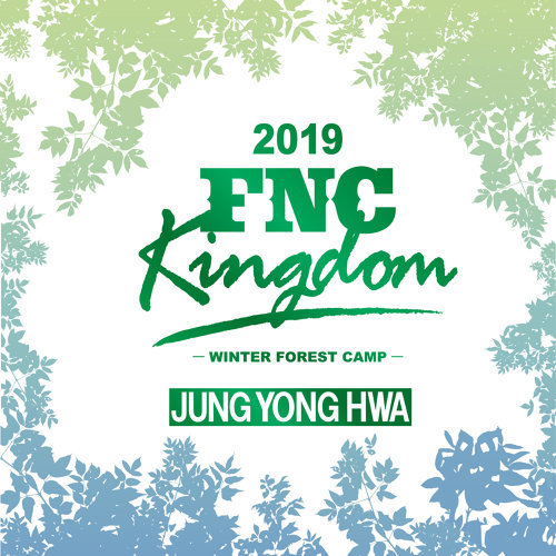 Live 2019 FNC KINGDOM -WINTER FOREST CAMP-
