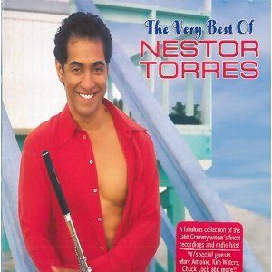 The Very Best of Nestor Torres