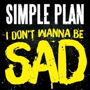 I Don't Wanna Be Sad