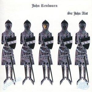Sir John Alot...