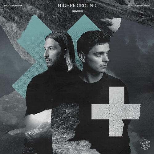 Higher Ground (feat. John Martin) - Remixes