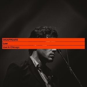 Low: Live in Chicago